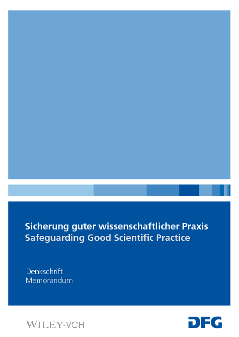 Proposals of the German Research Foundation for Safeguarding Good Scientific Practice